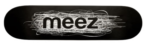 MeezSkateboard